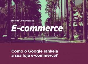 Como o Google rankeia a sua loja de e-commerce?